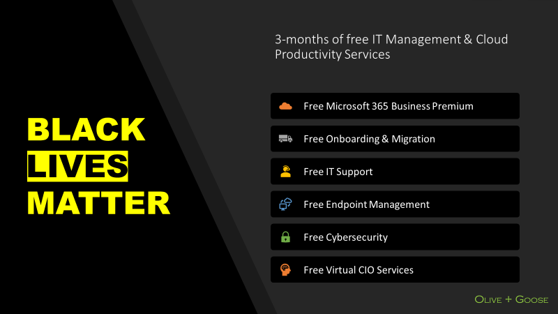 Black Lives Matter offer: 3 months of free IT Management and cloud productivity services